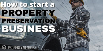 How to become a property preservation vendor